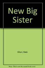 NEW BIG SISTER by Debi Gliori