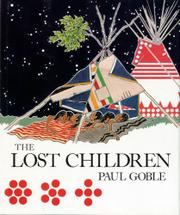 THE LOST CHILDREN by Paul Goble