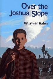 OVER THE JOSHUA SLOPE by Lyman Hafen