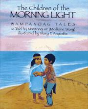 THE CHILDREN OF THE MORNING LIGHT by Manitonquat