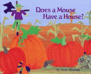 DOES A MOUSE HAVE A HOUSE? by Anne Miranda