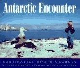 ANTARCTIC ENCOUNTER by Sally Poncet