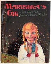 MARUSHKA'S EGG by Elsa Okon Rael