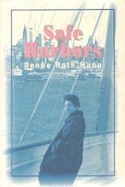 SAFE HARBORS by René Roth-Hano
