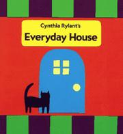 EVERYDAY HOUSE by Cynthia Rylant