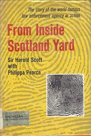 FROM INSIDE SCOTLAND YARD by Sir Harold Scott