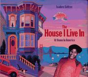 THE HOUSE I LIVE IN by Isadore Seltzer