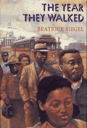 THE YEAR THEY WALKED by Beatrice Siegel