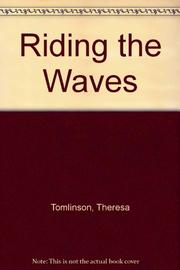RIDING THE WAVES by Theresa Tomlinson