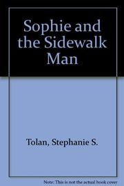 SOPHIE AND THE SIDEWALK MAN by Stephanie S. Tolan