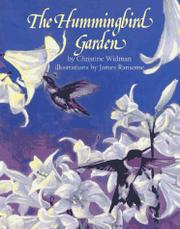 THE HUMMINGBIRD GARDEN by Christine Widman