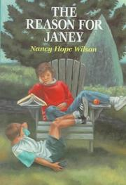 THE REASON FOR JANEY by Nancy Hope Wilson