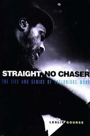STRAIGHT, NO CHASER by Leslie Gourse