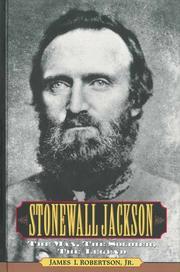 STONEWALL JACKSON by Jr. Robertson
