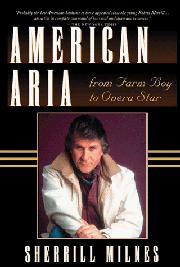 AMERICAN ARIA by Sherrill Milnes
