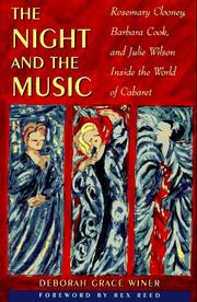 THE NIGHT AND THE MUSIC by Deborah Grace Winer