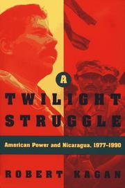 A TWILIGHT STRUGGLE by Robert Kagan