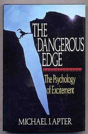 THE DANGEROUS EDGE by Michael J. Apter