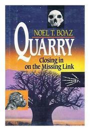 QUARRY by Noel T. Boaz