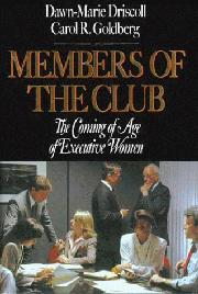 MEMBERS OF THE CLUB by Dawn-Marie Driscoll