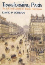 TRANSFORMING PARIS by David P. Jordan