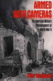 ARMED WITH CAMERAS by Peter Maslowski