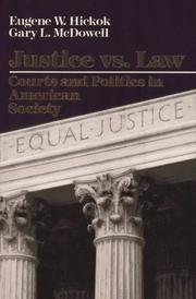 JUSTICE VS. LAW by Eugene W. Hickok