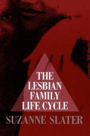 THE LESBIAN FAMILY LIFE CYCLE by Suzanne Slater