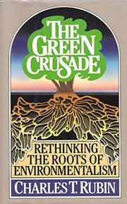THE GREEN CRUSADE by Charles T. Rubin