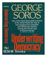 UNDERWRITING DEMOCRACY by George Soros