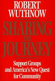 SHARING THE JOURNEY by Robert Wuthnow