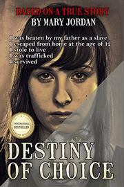 DESTINY OF CHOICE by Mary Jordan