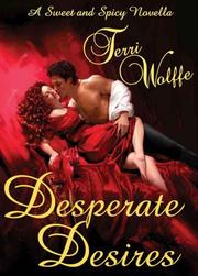 DESPERATE DESIRES by Terri Wolffe