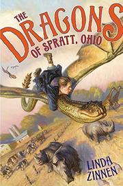 THE DRAGONS OF SPRATT, OHIO by Linda Zinnen