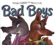 BAD BOYS by Margie Palatini