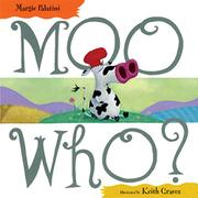 MOO WHO? by Margie Palatini