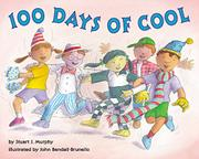 100 DAYS OF COOL by Stuart J. Murphy