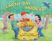 EARTH DAY--HOORAY! by Stuart J. Murphy