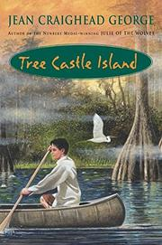 TREE CASTLE ISLAND by Jean Craighead George