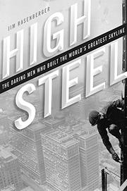 HIGH STEEL by Jim Rasenberger