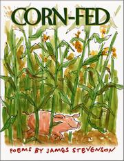 CORN-FED by James Stevenson