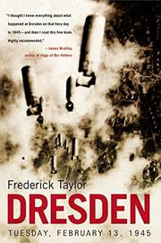 DRESDEN by Frederick Taylor