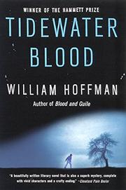 TIDEWATER BLOOD by William Hoffman