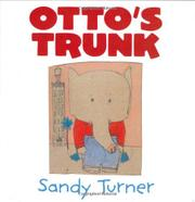 OTTO'S TRUNK by Sandy Turner
