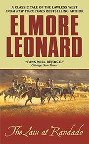 THE LAW AT RANDADO by Elmore Leonard