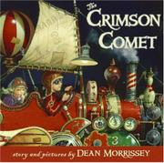 THE CRIMSON COMET by Dean Morrissey