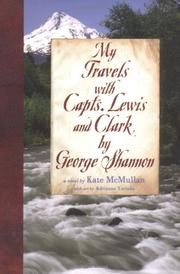 Book Cover for MY TRAVELS WITH CAPTS. LEWIS AND CLARK BY GEORGE SHANNON