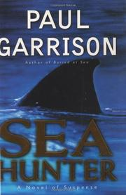 SEA HUNTER by Paul Garrison