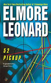 52 PICKUP by Elmore Leonard