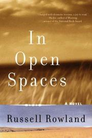 IN OPEN SPACES by Russell Rowland